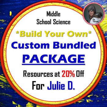 Custom Bundle for Julie D