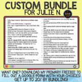 Custom Bundle for Julie N.