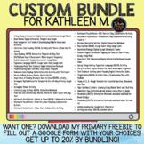 Custom Bundle for Kathleen M.