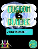 Custom Bundle for Kim D.