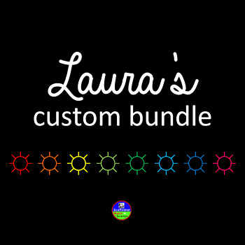 Custom Bundle for Laura