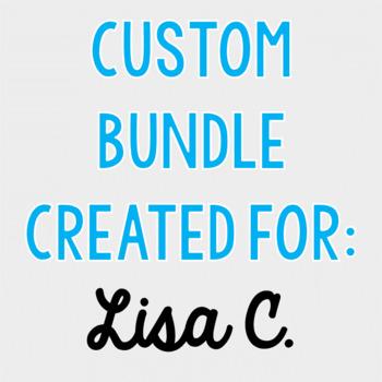 Custom Bundle for Lisa C.