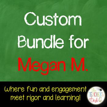 Custom Bundle for Megan M.