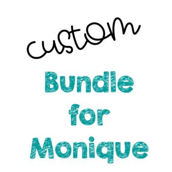 Custom Bundle for Monique