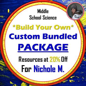 Custom Bundle for Nichole M