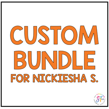 Custom Bundle for Nickiesha