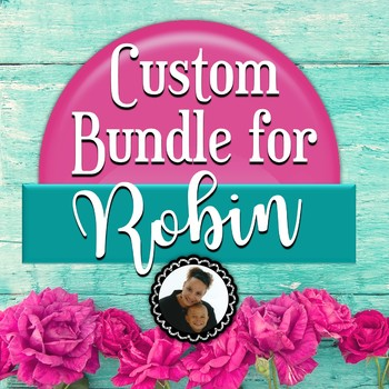Custom Bundle for Robin V.