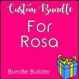 Custom Bundle for Rosa
