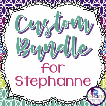 Custom Bundle for Stephanne