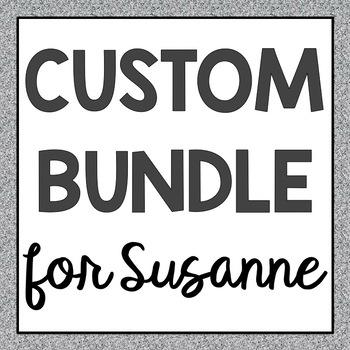 Custom Bundle for Susanna
