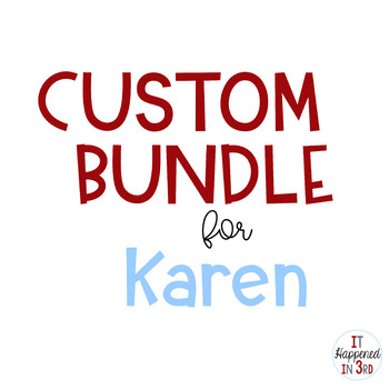 Custom Bundle for Karen