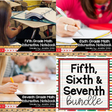 Fifth, Sixth and Seventh Grade Math Interactive Notebook Bundle