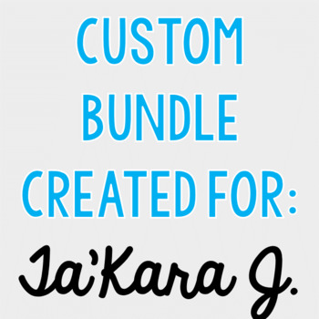 Custom Bundle for Ta'Kara J.