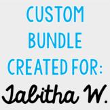 Custom Bundle for Tabitha W.