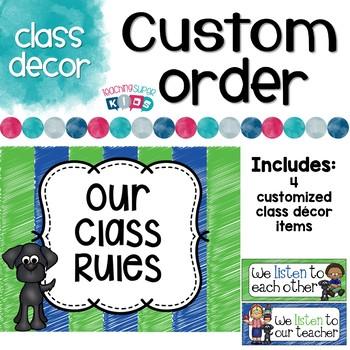 Custom Class Decor items
