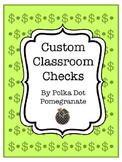 Custom Classroom Checks
