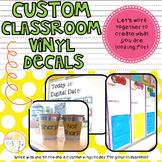 Custom Classroom Vinyl Decals