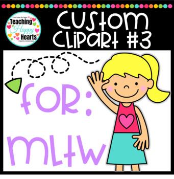 Custom Clipart #3 For: MLTW