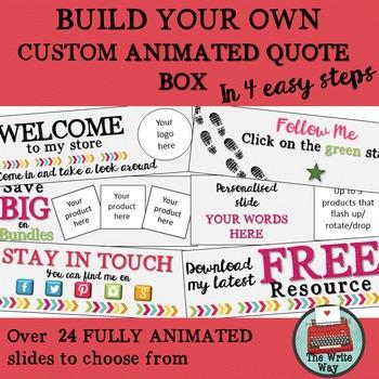 Custom Design Animated TPT Quote Box Builder