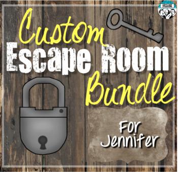Custom Escape Room Bundle for Jennifer