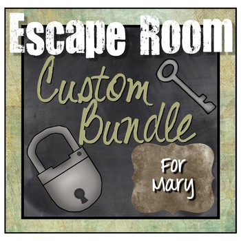 Custom Escape Room Bundle for Mary