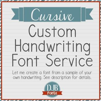 Custom Handwriting Font Service - CURSIVE