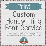 Custom Handwriting Font Service - PRINT
