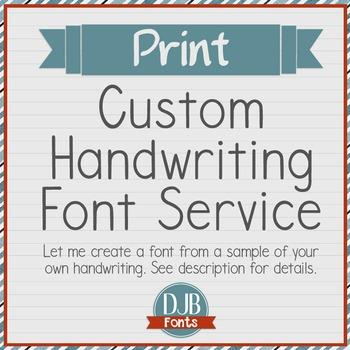 Custom Handwriting Font Service - PRINT