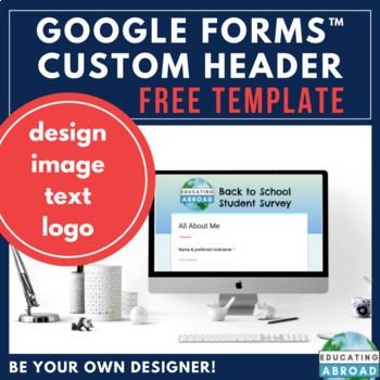 Custom Header Template for Google Forms™ (FREE)
