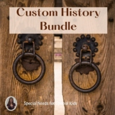 Custom History Bundle for Special Education