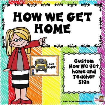 Custom How we Get home