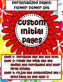 """Custom Initial Pages: Flower Power (""""T"""" sample)"""