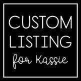 Custom Listing - Kassie