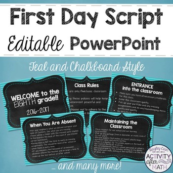 First Day Script in an Editable PowerPoint! Teal and Chalkboard Version