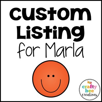 Custom Listing for Marla