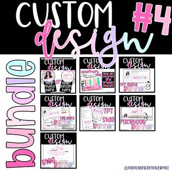 Custom Logo and Banner Designs for Teachers ***BUNDLE FOUR ***