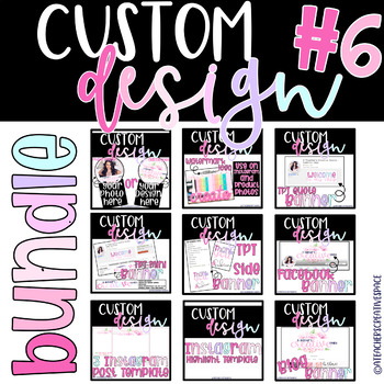Custom Logo and Banner Designs for Teachers ***BUNDLE SIX ***