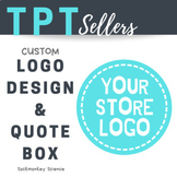 Custom Logo and Quote Box Banner Design Package {TPT Sellers}