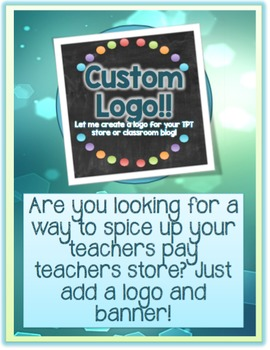 Custom Logo for You or Your Store!