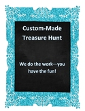 Custom-Made Treasure Hunt