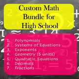 Custom Math Bundle for High School