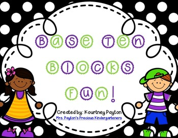 Base Ten Blocks Fun