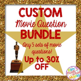 Custom Movie Question Bundle #1 (Created for Kimberly M.)