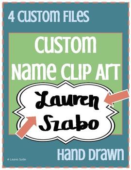 Custom Name Clip Art - 4 Custom Files