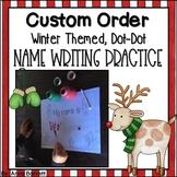 Custom Order Name Writing Practice {Winter-Themed, Dot Dot}