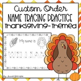 Thanksgiving Name Trace Practice (Custom Order)