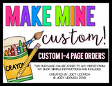 Custom Order: 1-4 Pages