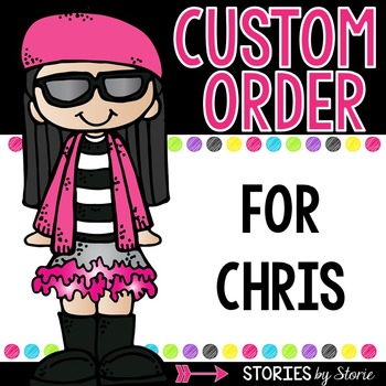 Custom Order (Chris)