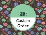 Custom Order:  Laura