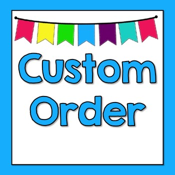 Custom Order Resources - Priscilla